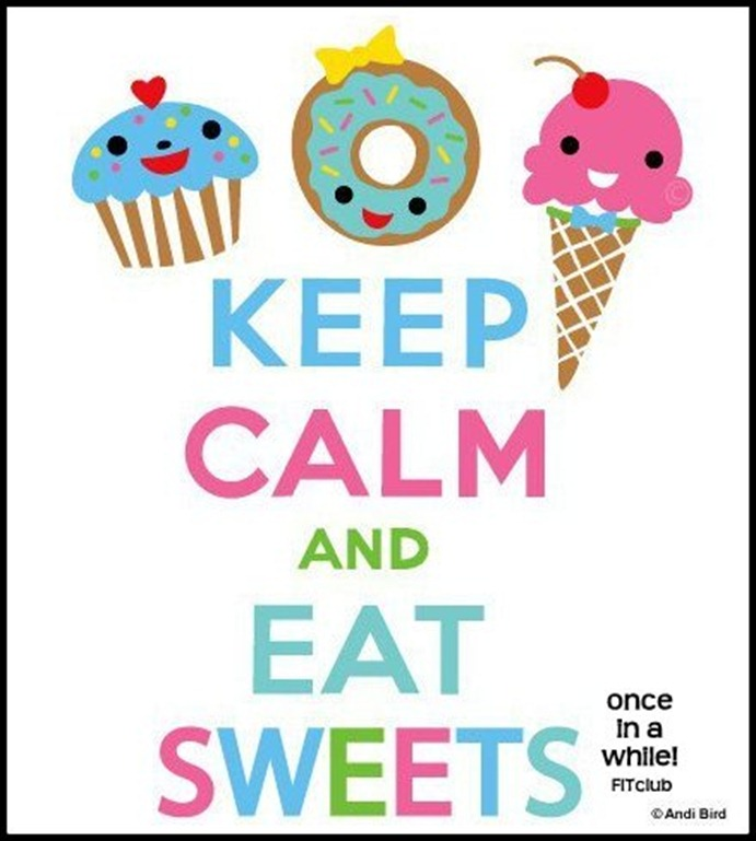 Keep Calm and Eat Sweets
