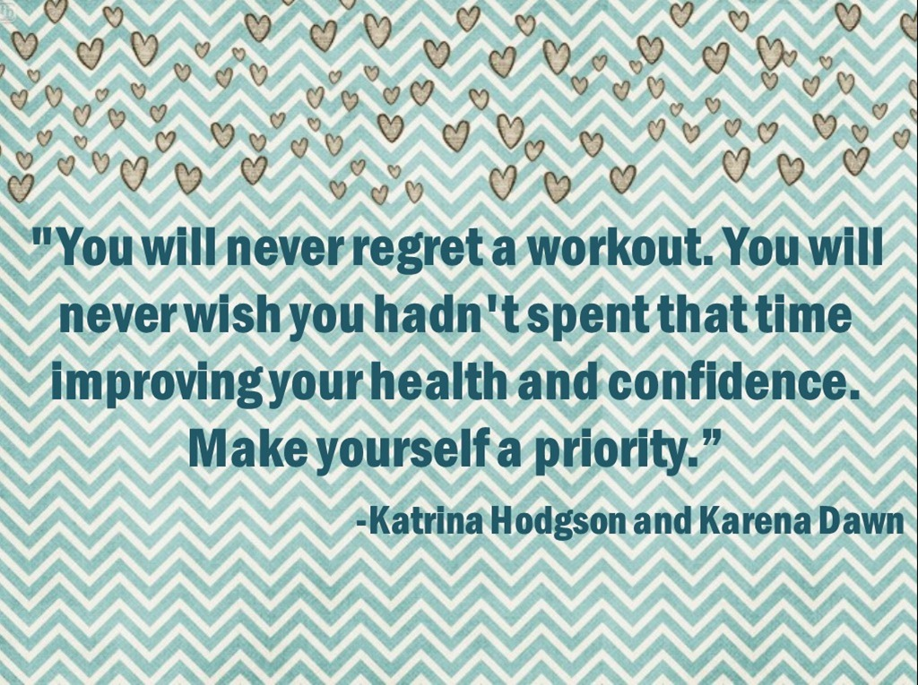 You'll Never Regret a Workout